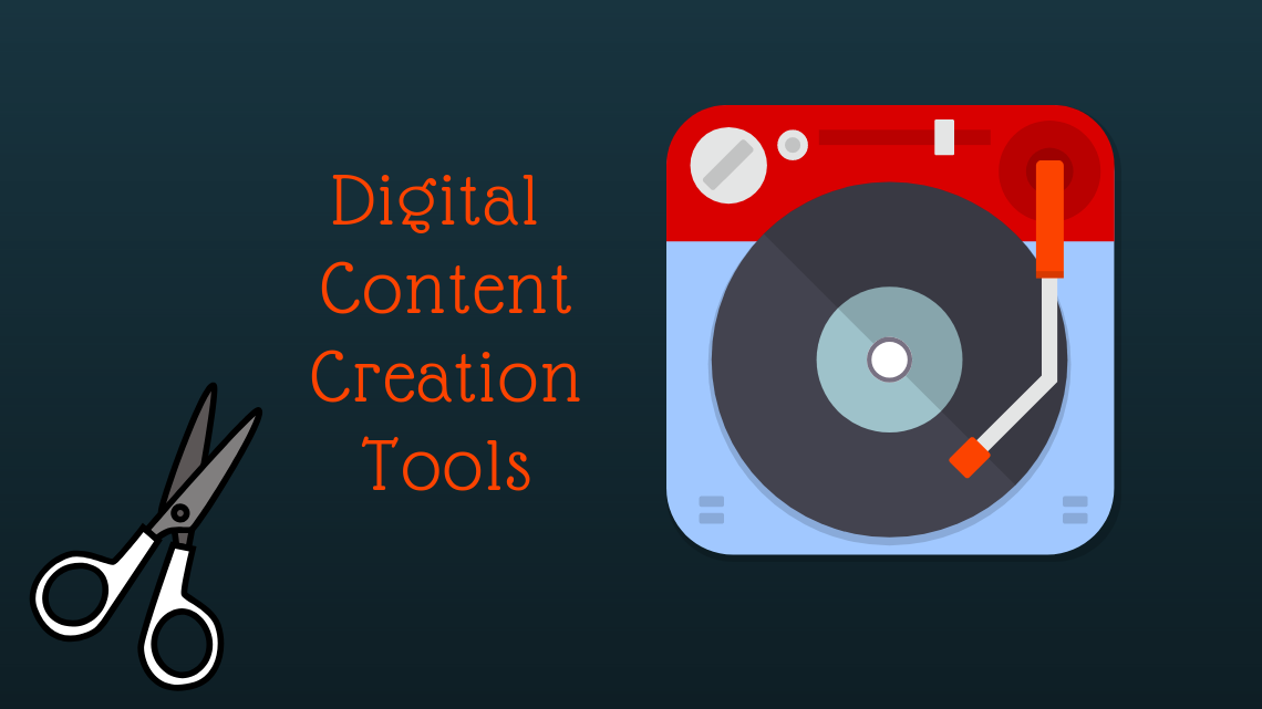 digital content creation tools