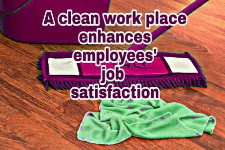 clean workplace for job satisfaction