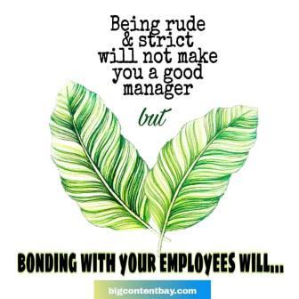 Develop bonding with employees