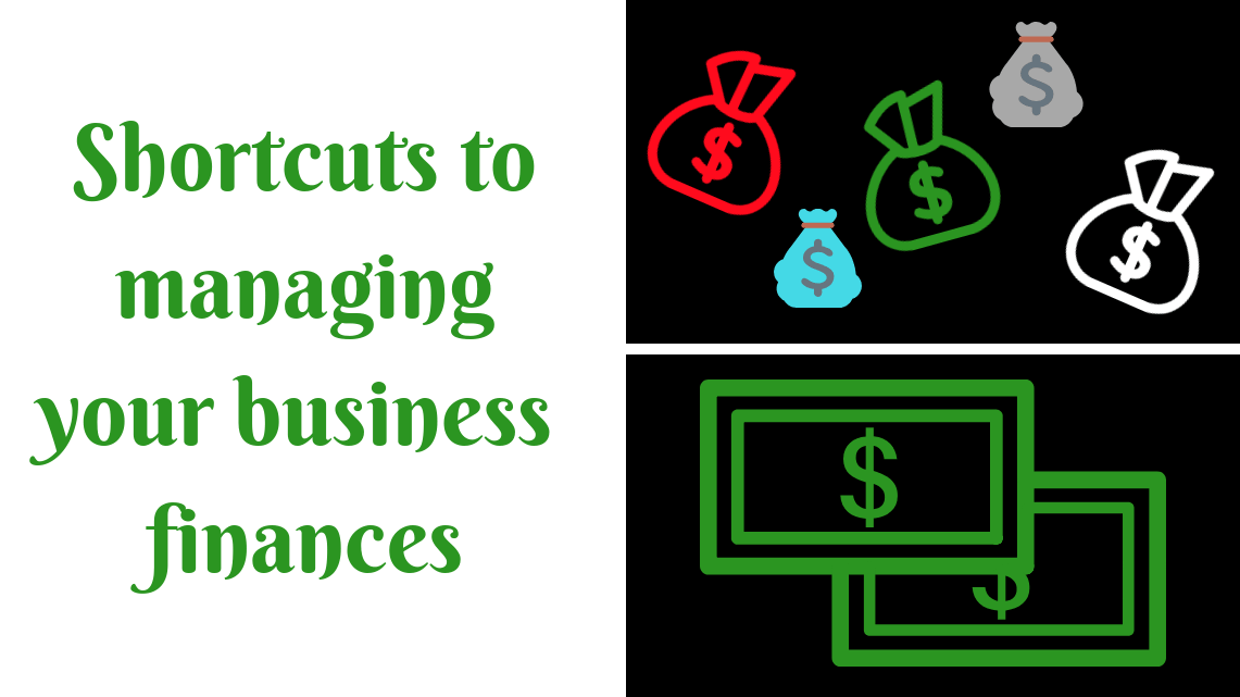 Shortcuts to managing your business finances