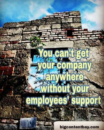 Employees Support The Company
