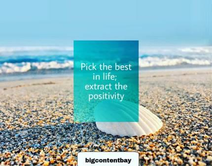 extract positivity from life