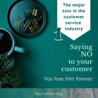 1st major sin in customer service industry